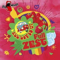 All Loved Up - Full Zest - Big Mouth