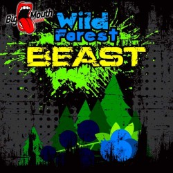 Big Mouth BEAST Range - Wild Forest Beast - Big Mouth 60ml. eclshop.dk